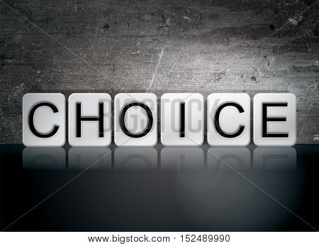 Choice Tiled Letters Concept And Theme