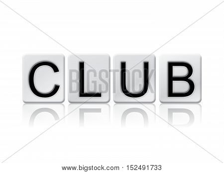 Club Isolated Tiled Letters Concept And Theme