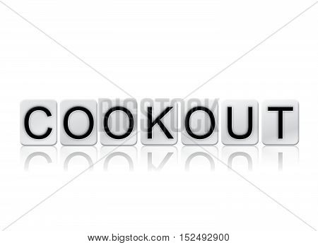 Cookout Isolated Tiled Letters Concept And Theme