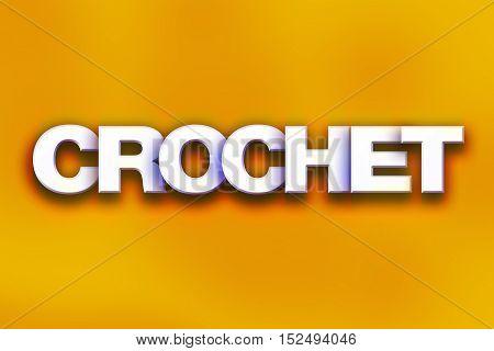 Crochet Concept Colorful Word Art