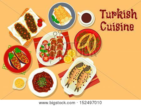 Turkish cuisine shish kebab skewer icon with stuffed eggplant, meat pie pide, pastry with cheese, beef stew, stuffed mackerel, lamb pie and coffee
