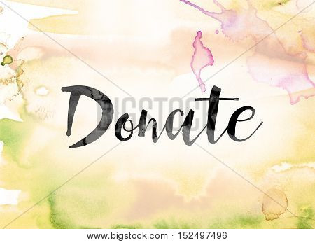 Donate Colorful Watercolor And Ink Word Art