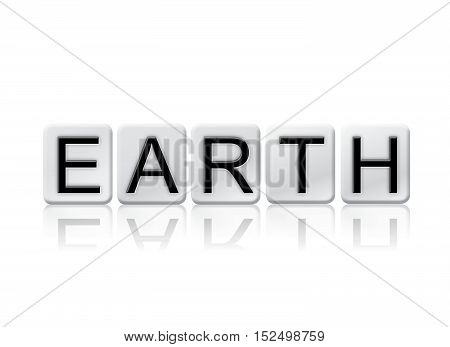 Earth Isolated Tiled Letters Concept And Theme