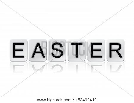Easter Isolated Tiled Letters Concept And Theme