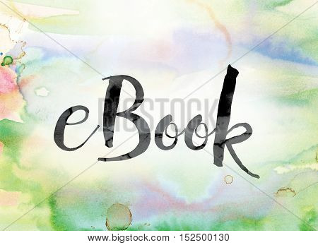 Ebook Colorful Watercolor And Ink Word Art