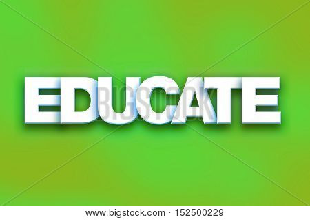 Educate Concept Colorful Word Art