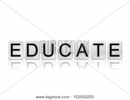 Educate Isolated Tiled Letters Concept And Theme