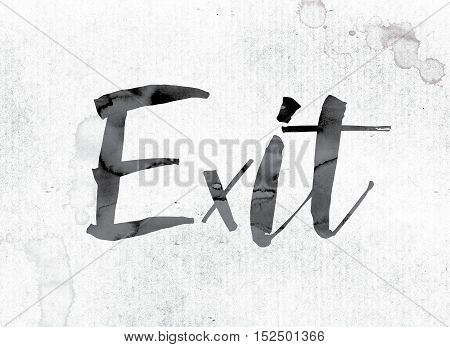 Exit Concept Painted In Ink