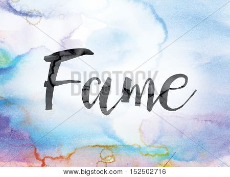 Fame Colorful Watercolor And Ink Word Art
