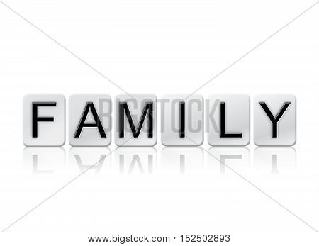 Family Isolated Tiled Letters Concept And Theme