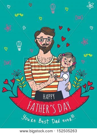 Happy Father's day card with dad and daughter. Vector illustrated card.