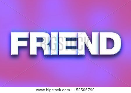 Friend Concept Colorful Word Art
