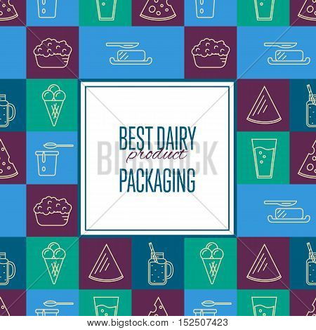 Best dairy product seamless pattern for packaging with different dairy icons in line style design, vector illustration. Organic farming background. Nutritious and healthy milk products. Natural food.