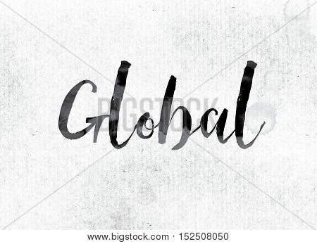 Global Concept Painted In Ink