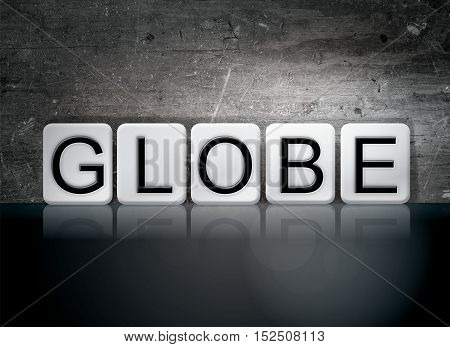 Globe Tiled Letters Concept And Theme