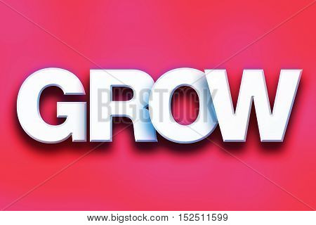 Grow Concept Colorful Word Art