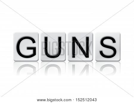 Guns Isolated Tiled Letters Concept And Theme