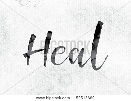 Heal Concept Painted In Ink