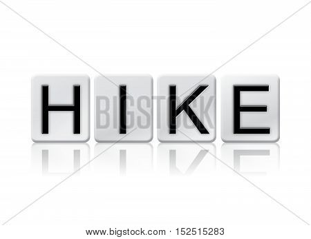 Hike Isolated Tiled Letters Concept And Theme