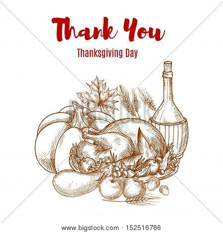 Thanksgiving autumn harvest sketch decoration. Thank You greeting card vector sketch design. Seasonal food abundance of vegetables crop, wine pitcher, roasted turkey meal. Thanksgiving traditional invitation