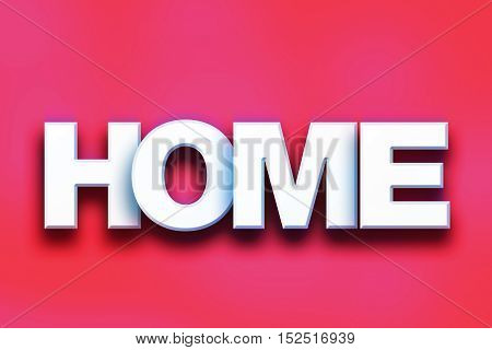 Home Concept Colorful Word Art
