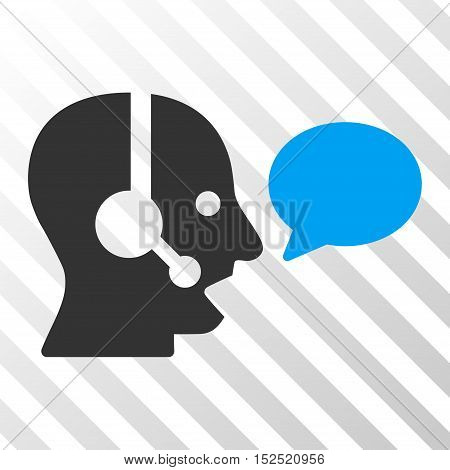Blue And Gray Operator Message Balloon toolbar pictogram. Vector pictograph style is a flat bicolor symbol on diagonal hatch transparent background.