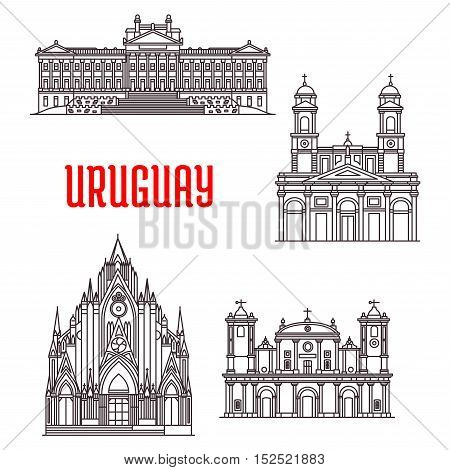 Uruguayan travel landmarks icon with historical and religious sights. Linear Montevideo Metropolitan Cathedral, Carmelite Church, Legislative Palace, Cathedral of Saint Ferdinand
