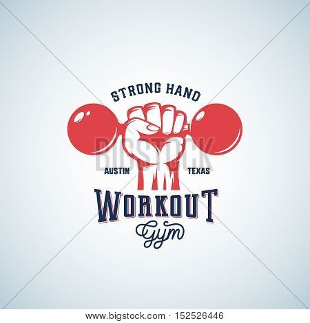 Strong Hand Workout Abstract Vector Emblem, Label or Logo Template with Retro Typography. Dumbbell in a Fist Silhouette Symbol. Isolated.