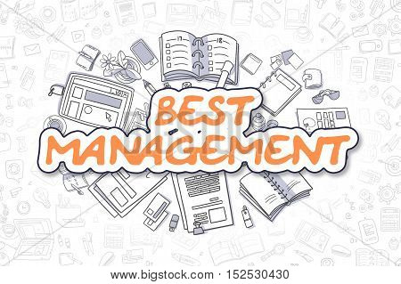 Orange Inscription - Best Management. Business Concept with Cartoon Icons. Best Management - Hand Drawn Illustration for Web Banners and Printed Materials.