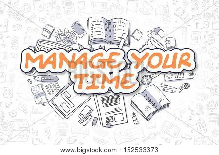 Business Illustration of Manage Your Time. Doodle Orange Word Hand Drawn Doodle Design Elements. Manage Your Time Concept.