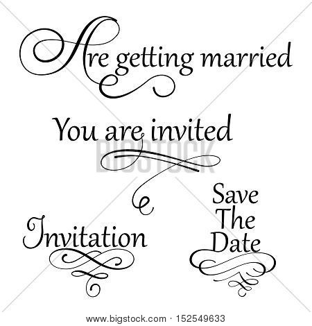 Set collection of wedding calligraphy inscriptions in black isolated on white background. Perfect for invitations or announcements prints and posters romantic style. Vector illustration.