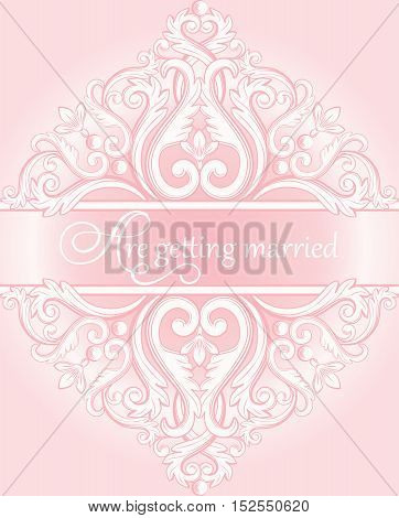 Wedding invitation card with calligraphy inscriptions on abstract baroque royal background in white and pink pastel colors. Vector illustration.