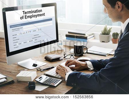 Termination Employment Job Form Concept