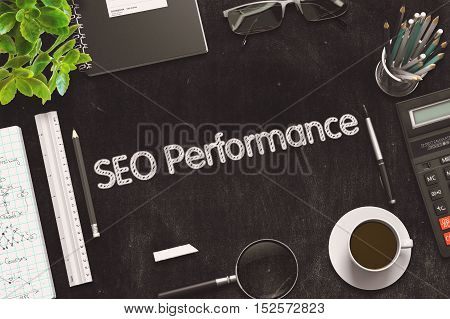 Black Chalkboard with SEO Performance Concept. 3d Rendering. Toned Image.