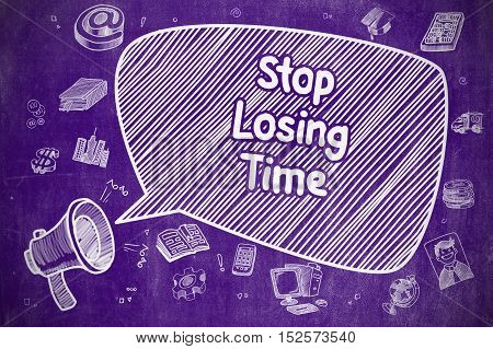 Speech Bubble with Text Stop Losing Time Doodle. Illustration on Purple Chalkboard. Advertising Concept.
