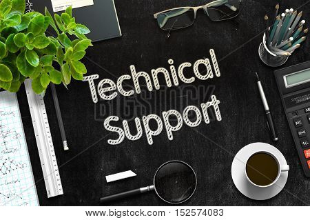 Technical Support - Text on Black Chalkboard.3d Rendering. Toned Illustration.