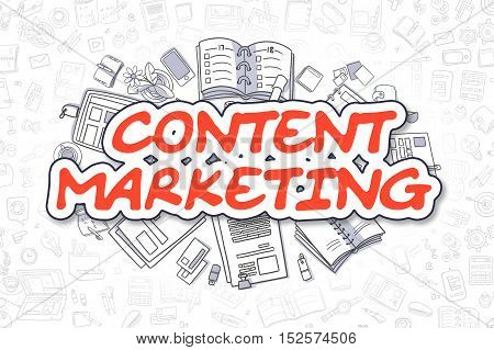 Content Marketing - Sketch Business Illustration. Red Hand Drawn Inscription Content Marketing Surrounded by Stationery. Cartoon Design Elements.
