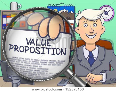 Value Proposition. Officeman Holds Out a Paper with Concept through Magnifying Glass. Colored Doodle Illustration.