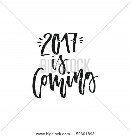 2017 is coming - New Year handdrawn lettering