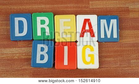 Dream Big in colorful wording