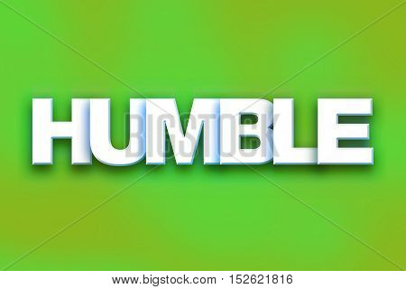 Humble Concept Colorful Word Art