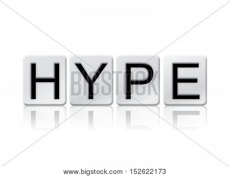 Hype Isolated Tiled Letters Concept And Theme