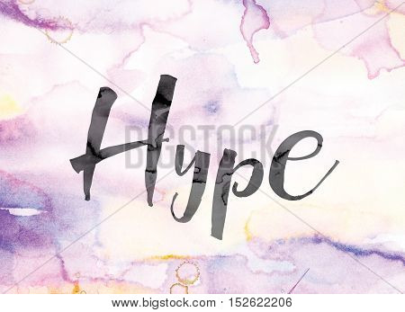 Hype Colorful Watercolor And Ink Word Art