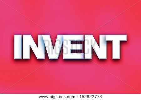 Invent Concept Colorful Word Art