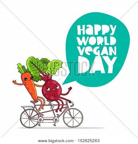 Funny carrots and beets on a bicycle. Inscription Happy World Vegetarian Day. The trend calligraphy. Vector illustration on white background. Excellent gift card.