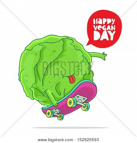 Funny cabbage on a skateboard. Inscription Happy vegetarian day. The trend calligraphy. Vector illustration on white background. Excellent gift card.
