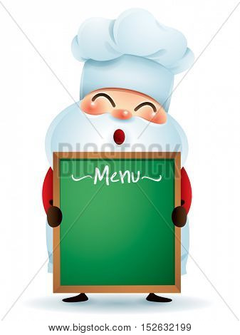 Chef Santa Claus holding a menu message board
