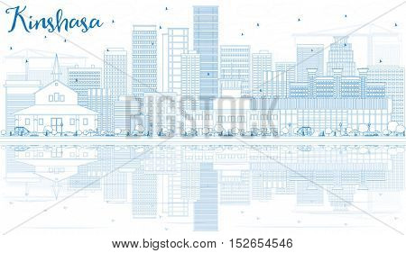 Outline Kinshasa Skyline with Blue Buildings and Reflections. Business Travel and Tourism Concept with Historic Architecture. Image for Presentation Banner Placard and Web Site.