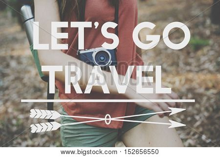 Let's Go Travel Adventure Traveling Exploration Journey Concept