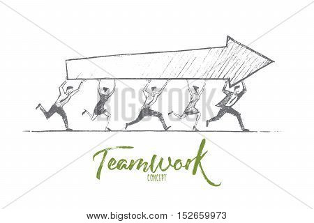 Vector hand drawn teamwork concept sketch. Team of five people running together and carrying indicator of success in common business. Lettering Teamwork concept